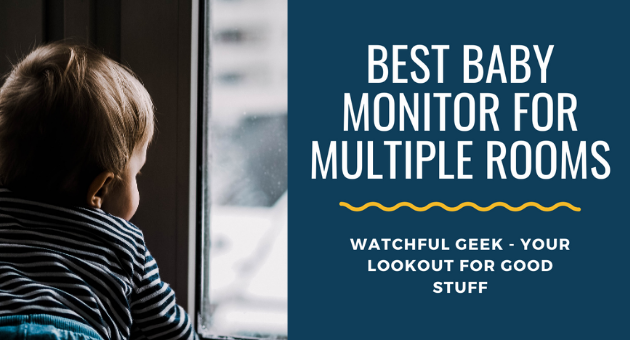 Best Baby Monitor for Multiple Rooms