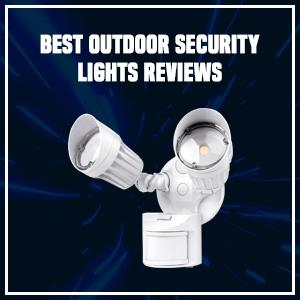 Best Outdoor Security Lights Reviews